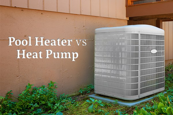"A pool heater sits against a brown wall beside the words ""Pool Heater vs Heat Pump"""