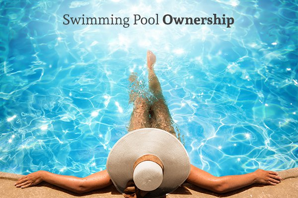 A woman lounging in her pool with the words swimming pool ownership