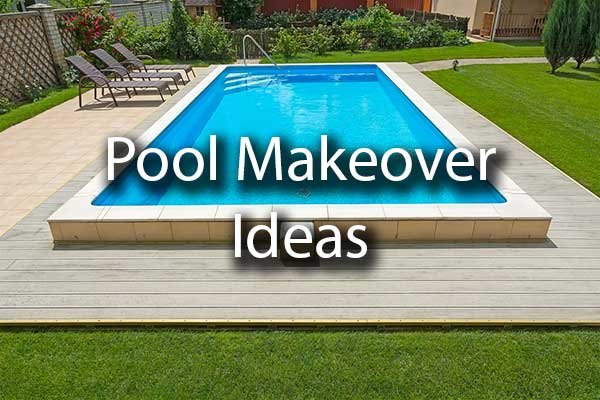 Pool Makeover Ideas Pool Renovation Liquidus Pool Services